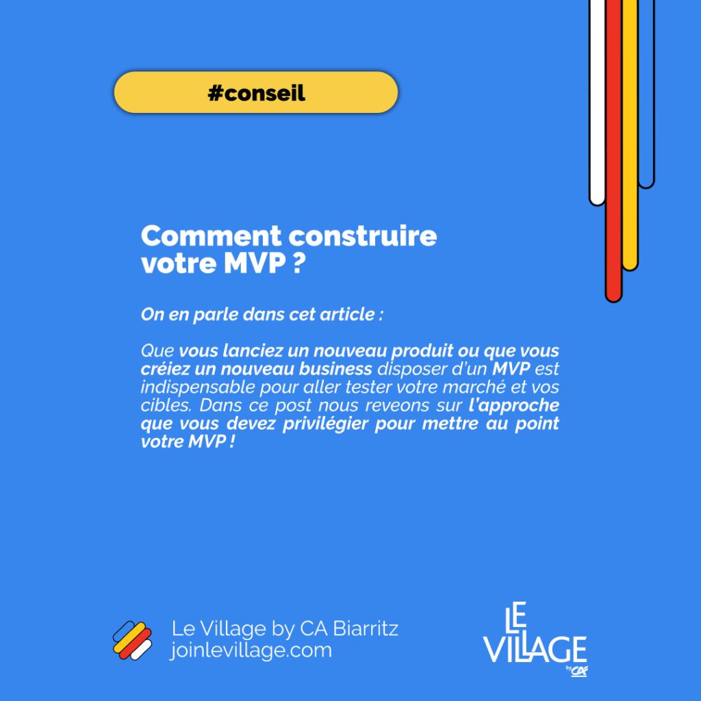 Village by CE Biarritz - Comment construire un MVP